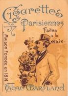 """09581 """"PARIGI-CIGARETTES PARISIENNES FAITES A LA MAIN-TABAC MARRYLARD-FONDEE EN 1814-II QUARTO XX SECOLO"""" CART NO  SPED - Pubblicitari"""