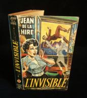 """( Littérature Populaire )  L'INVISIBLE Par Jean De LA HIRE 1953 Collection  """" FANTASTIC """" André JAEGER - Fantasy"""