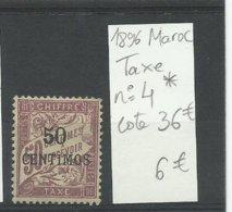 Maroc Timbre Taxe N° 4 Neuf * Cote YT 36€ - Portomarken