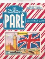 Buvard Biscottes Paré, Drapeaux Et Capitales, GRANDE BRETAGNE / LONDRES - Biscottes