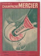 PROTEGE CAHIER / CHAMPAGNE MERCIER / TBE - Liqueur & Bière