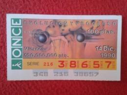 SPAIN CUPÓN DE ONCE LOTTERY LOTERÍA ESPAÑA 1990 EVOLUCIÓN Y PROGRESO EVOLUTION AND PROGRESS LA ENERGÍA NUCLEAR ENERGY... - Billetes De Lotería
