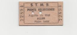 TICKET TELEPHERIQUE S.T.M.B POINTE HELBRONNER - AIGUILLE DU MIDI - Otros