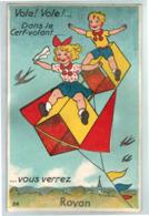 """23260  CPA  ROYAN    : Carte à Système ! """" Vole ! Vole ! Dans Le Cerf Volant Vous Verrez    """" - Royan"""