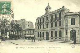BONE - LA PLACE DE CONSTANTINE ET L' HOTEL DES POSTES (ref 5995) - Autres Villes