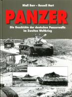 Panzer - Die Geschichte Der Deutschen Panzerwaffe Im Zweiten Weltkrieg - Bücher