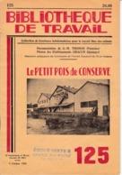 BT   Bibliothèque De Travail 125 Le Petit Pois De Conserve établissements Chacun Quimper - 6-12 Jaar