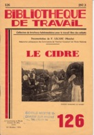 BT   Bibliothèque De Travail 126 Le Cidre Calvados Alambic - 6-12 Jaar