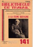 BT   Bibliothèque De Travail 141 A La Ferme Bressane Ferme De La Besse - 6-12 Jaar