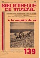 BT   Bibliothèque De Travail 139 A La Conquête Du Sol (page Détachée) - 6-12 Jaar