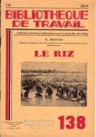 BT   Bibliothèque De Travail 138 Le Riz - 6-12 Jaar