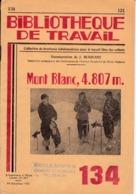 BT   Bibliothèque De Travail 134 Mont Blanc 4807 M - 6-12 Jaar