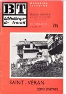 BT   Bibliothèque De Travail 225 Saint Veran 2040 M - 6-12 Jaar