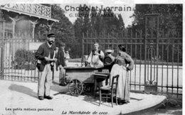 "CPA  75  LES PETITS METIERS A PARIS---LA MARCHANDE DE COCO---PUBLICITE "" CHOCOLAT LORRAIN-G.BOUVIER NANCY "" - Straßenhandel Und Kleingewerbe"