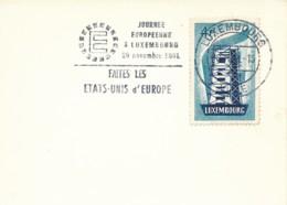 Luxembourg - 516 4Fr Europa Sur Petite Carte - Flamme 20.11.1961 - Faites Les Etas Unis D'Europe - Sonstige