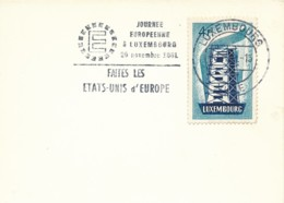 Luxembourg - 516 4Fr Europa Sur Petite Carte - Flamme 20.11.1961 - Faites Les Etas Unis D'Europe - Europa-CEPT