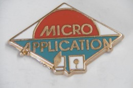 Pin's - Informatique MICRO APPLICATION - Informatique