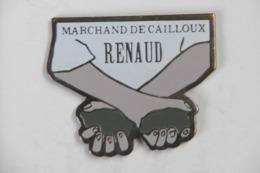 """Pin's - RENAUD Chanteur Album : """"Marchand De Cailloux"""" - Personnes Célèbres"""