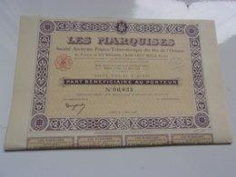 LES MARQUISES  ...iles De L'océanie (part Bénéficiaire) - Actions & Titres