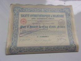 HYDROTHERAPIQUE Et BALNEAIRE DES CHAMPS ELYSEES (1928) - Actions & Titres