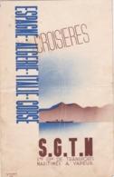 RARE PROGRAMME 1935 / CROISIERES SGTM / ESPAGNE / ALGERIE / ITALIE / CORSE / 3 CROISIERES PAQUEBOTS FLORIDA ET CAMPANA - Programmes