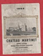 Etiquette - Vin - France - Sable St. Emilion - 1962 - Château Martinet. - Etiquettes