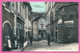 Largentière - Place De La Mairie - Animée - Edit. C. ARTIGE Fils - 1907 - Colorisée - Largentiere
