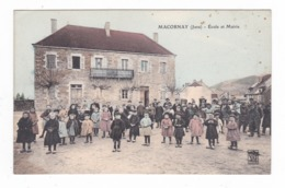 Macornay.39.Jura.Ecole Et Mairie. - Autres Communes