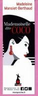 "MP éd. MON POCHE "" Mademoiselle Dite COCO "" - Marque-Pages"