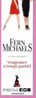 """MP éd. MON POCHE """" Vengeance à Temps Partiel """" De Fern Michaels - Marque-Pages"""