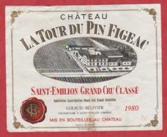 Etiquette - Vin - France - St. Emilion - 1980 - Chateau La Tour Du Pin Figeac. - Etiquetas