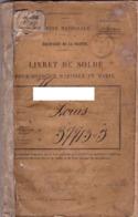 Livret De Solde Pour Officier-marinier Ou Marin  1902 - 1907 - Documenti