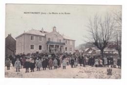 Montmorot.39.Jura.La Mairie Et Les Ecoles.1914 - Francia