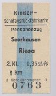 BRD - Pappfahrkarte  (DR) --> Seerhausen Nach Riesa ( Sonntagsrück ) - Railway