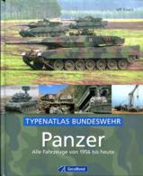 Panzer – Alle Fahrzeuge Von 1956 Bis Heute - Typenatlas Bundeswehr - Bücher