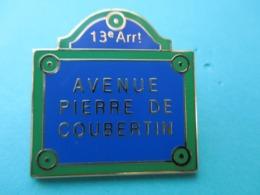 Pins Arthus Bertrand , Avenue Pierre De Coubertin - Arthus Bertrand