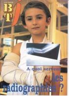 BT J  Bibliothèque De Travail 335 Les Radiographies - 6-12 Jaar