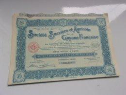 SUCRIERE AGRICOLE DE GUYANE (100 Francs,capital 4,52 Millions) - Actions & Titres