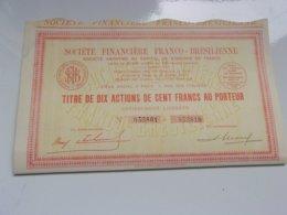 FINANCIERE FRANCO BRESILIENNE (titre De 10 Actions De 100 Francs) 1929 - Actions & Titres