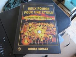 DEUX POINGS POUR UNE ETOILE ,judaica ,l'épopée Des Boxeurs Juifs - Books