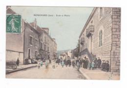 Mouchard.39.Jura.Ecole Et Mairie.1908 - Autres Communes