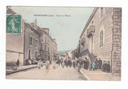 Mouchard.39.Jura.Ecole Et Mairie.1908 - Francia