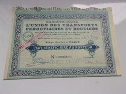 UNION TRANSPORTS FERROVIAIRES ET ROUTIERS (beneficiaire) 1936 - Actions & Titres