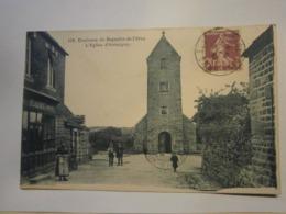 Environs De Bagnoles De L'Orne,l'église D'Antoigny,voyagée 1914,très Bon état Dans Son Jus - Bagnoles De L'Orne