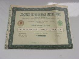 BOUCHAGE METALLIQUE (1938) - Actions & Titres