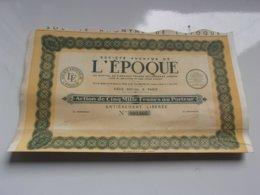 L'EPOQUE  (1937) - Actions & Titres