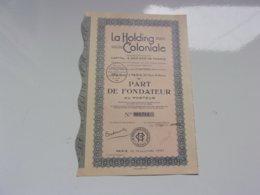 LA HOLDING COLONIALE (1937) Part De Fondateur - Actions & Titres