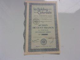 LA HOLDING COLONIALE (capital 2 Millions) Action 100 Francs - Actions & Titres