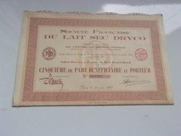 FRANCAISE DU LAIT SEC DRYCO (1937) - Actions & Titres