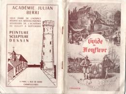Guide De Honfleur - 48 Pages - Nombreuses Publicités - édité Dans Les Années 1950 ? - 21 X 14 Cm - Normandie